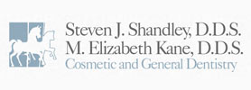 Steven J. Shandley, D.D.S, M. Elizabeth Kane, D.D.S. Cosmetic and General Dentistry